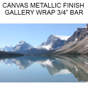 Canvas Metallic Finish  Gallery Wrapped on 3/4 inch Bars  (Inches) (2017)
