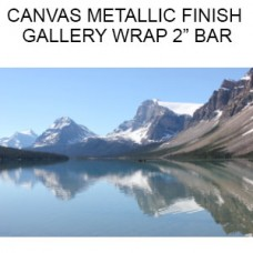 Canvas Metallic Finish  Gallery Wrapped on 2 inch Bars  (Inches)