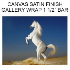 Canvas Satin Finish  Gallery Wrapped on 1 1/2 inch Bars  (Inches)